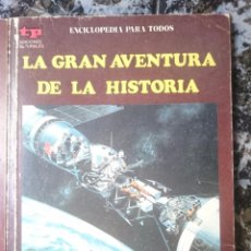 Libros de segunda mano: LA GRAN AVENTURA DE LA HISTORIA - EL SIGLO XX III - EL MUNDO DE HOY --REFM1E4. Lote 58087369