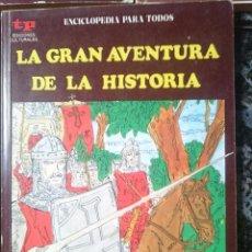Libros de segunda mano: LA GRAN AVENTURA DE LA HISTORIA - EL MEDIEVO III - LAS CRUZADAS. Lote 58087440