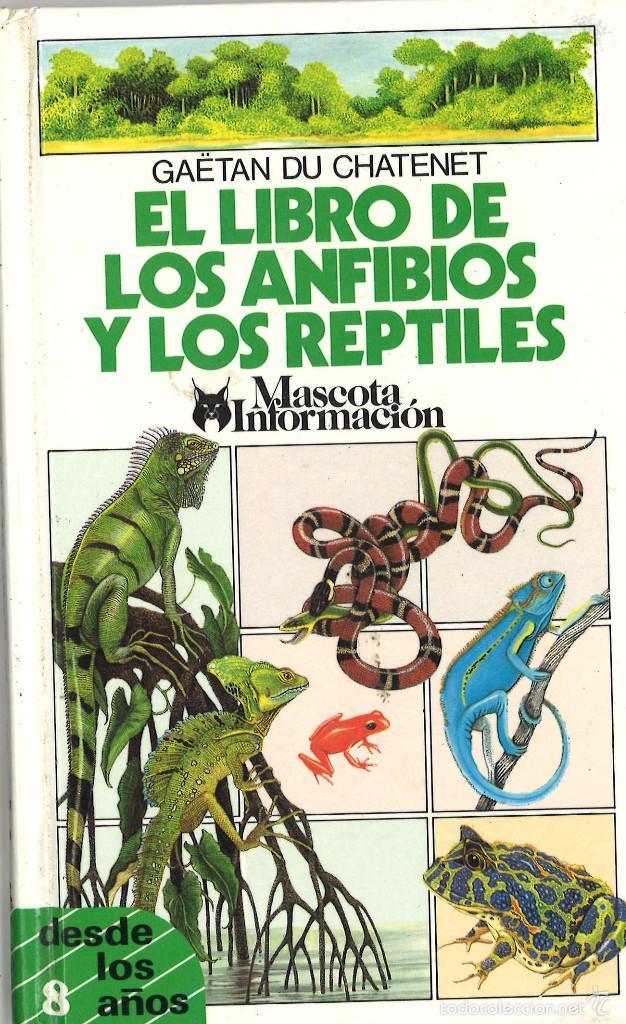 El libro de los anfibios y los reptiles comprar en todocoleccion 58090337 - Libreria segunda mano online ...