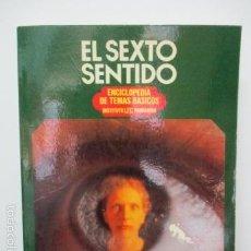 Libros de segunda mano: EL SEXTO SENTIDO - ENCICLOPEDIA DE TEMAS BÁSICOS - INSTITUTO PARRAMÓN . Lote 58121738