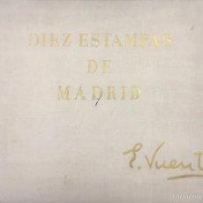 Libros de segunda mano: DIEZ ESTAMPAS DE MADRID. EDUARDO VICENTE. . Lote 58135338
