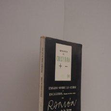 Libros de segunda mano: RENUEVOS DE CRUZ Y RAYA. ENSAYOS SOBRE LO CURSI Y ESCALERAS. DRAMA EN TRES ACTOS, R.G. DE LA SERNA. Lote 58140299