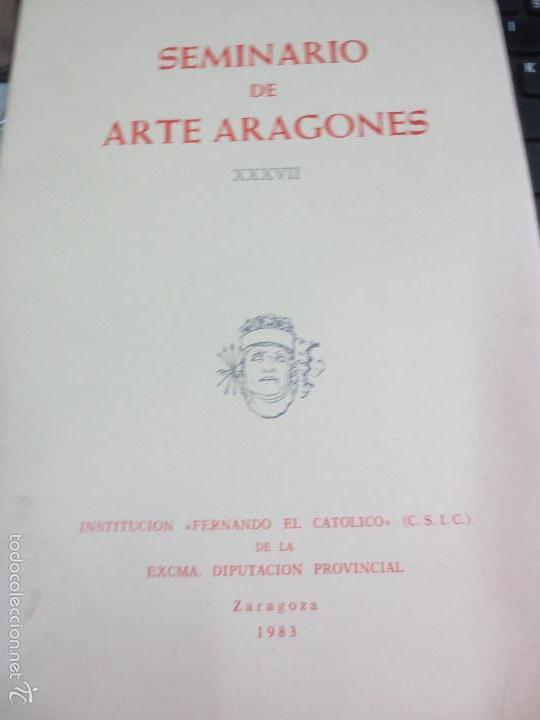 SEMINARIO DE ARTE ARAGONES VOL 27 ZARAGOZA AÑO 1983 (Libros de Segunda Mano - Bellas artes, ocio y coleccionismo - Otros)