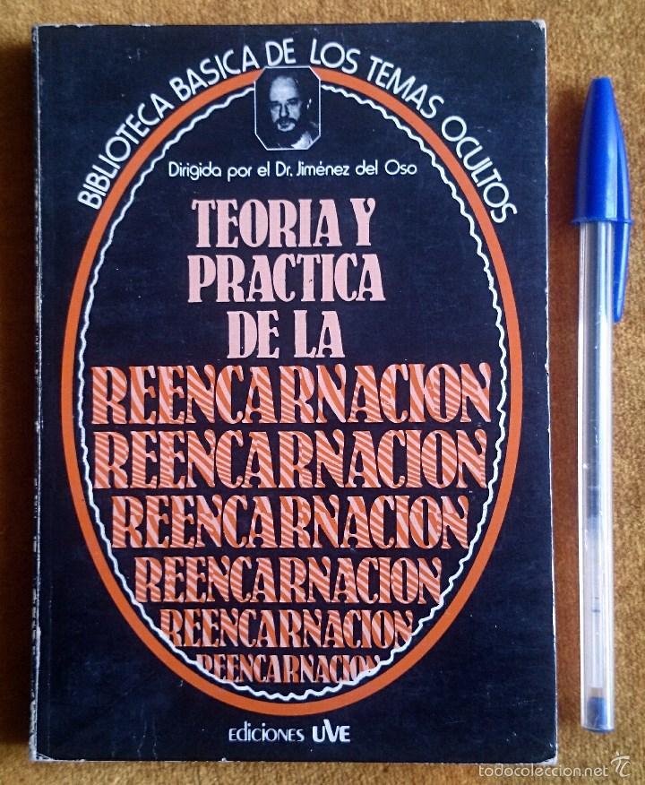 TEORÍA Y PRÁCTICA DE LA REENCARNACIÓN. BIBLIOTECA BÁSICA DE LOS TEMAS OCULTOS VOL. 14. UVE, 1980. (Libros de Segunda Mano - Parapsicología y Esoterismo - Otros)