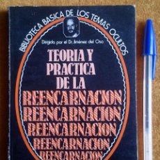 Libros de segunda mano: TEORÍA Y PRÁCTICA DE LA REENCARNACIÓN. BIBLIOTECA BÁSICA DE LOS TEMAS OCULTOS VOL. 14. UVE, 1980.. Lote 58178425