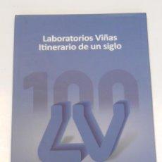 Libros de segunda mano: LABORATORIOS VIÑAS ITINERARIO DE UN SIGLO. Lote 58179222