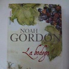 Libros de segunda mano: LA BODEGA. NOAH GORDON.. Lote 141116646
