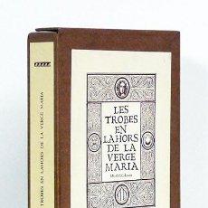 Libros de segunda mano: LES TROBES EN LAHORS DE LA VERGE MARIA, 1474 [FACSÍMIL PRIMER INCUNABLE IMPRESO EN ESPAÑA] . Lote 58197204