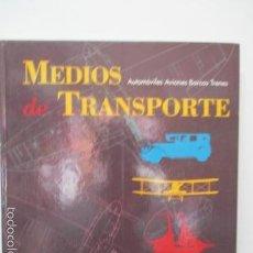 Libros de segunda mano: MEDIOS DE TRANSPORTE - AUTOMÓVILES , AVIONES, BARCOS Y TRENES - VER FOTOS. Lote 58208978