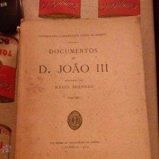 Libros de segunda mano: DOCUMENTOS DE D. JOAO III POR MARIO BRANDAO. Lote 49264688