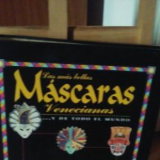Libros de segunda mano: TAPAS LAS MÁS BELLAS MÁSCARAS VENECIANAS ... Y DE TODO EL MUNDO CON SEPARADORES INCLUIDOS. Lote 58228895