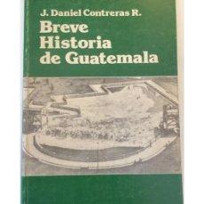 Libros de segunda mano: BREVE HISTORIA DE GUATEMALA. Lote 58230088