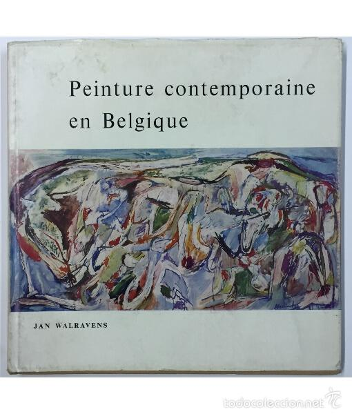 Peinture Contemporaine En Belgique Buy Other Books Of Fine Arts