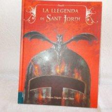 Libros de segunda mano: LA LLEGENDA DE SANT JORDI. Lote 58237436