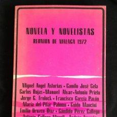 Libros de segunda mano: NOVELA Y NOVELISTAS. REUNIÓN DE MÁLAGA 1972. . Lote 58240975