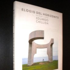 Libros de segunda mano: ELOGIO DEL HORIZONTE / EDUARDO CHILLIDA. Lote 58265416
