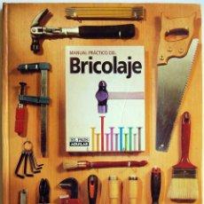 Libros de segunda mano: MANUAL PRÁCTICO DEL BRICOLAJE. EL PAÍS-AGUILAR (LIBRO). Lote 58275988