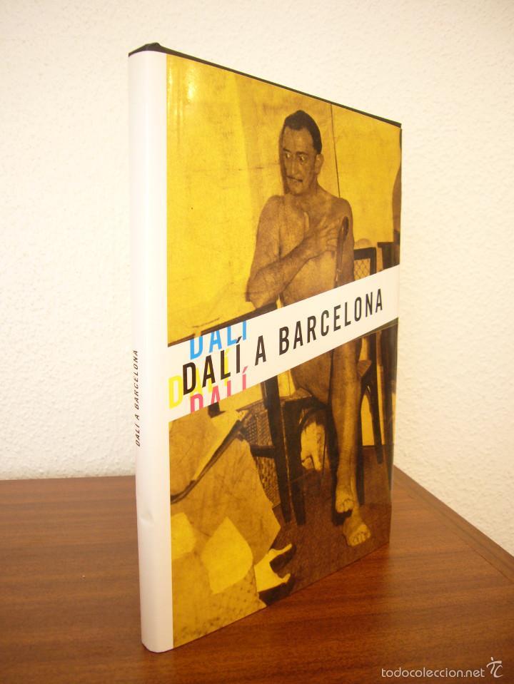 Libros de segunda mano: DALÍ A BARCELONA (EDICIONS 3 I 4, 2004) DANIEL GIRALT-MIRACLE I ALTRES - Foto 2 - 58279628
