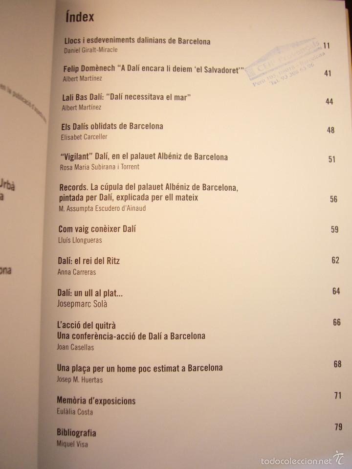 Libros de segunda mano: DALÍ A BARCELONA (EDICIONS 3 I 4, 2004) DANIEL GIRALT-MIRACLE I ALTRES - Foto 4 - 58279628