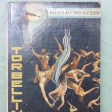 Libros de segunda mano: TORBELLINO DE SOMBRAS (RELATOS DE UN MORIBUNDO) - RODOLFO BENAVIDES. Lote 58283792