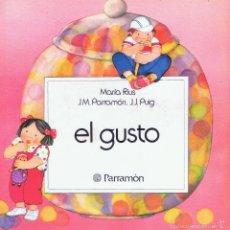 Libros de segunda mano: EL GUSTO MARÍA RIUS J.M.PARRAMÓN. J.J.PUIG 30 PÁGINAS AÑO 1989 MD80. Lote 161710098