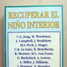 Libros de segunda mano: RECUPERAR EL NIÑO PERDIDO DE JEREMIAH ABRAMS. Lote 58295861