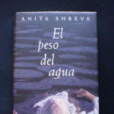 Libros de segunda mano: EL PESO DEL AGUA. Lote 58322826