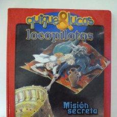 Libros de segunda mano: LOCOPILOTOS. MISIÓN SECRETA.. Lote 58325236