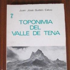 Libros de segunda mano: TOPONIMIA DEL VALLE DEL TENA. Lote 58327385