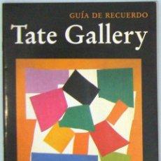 Libros de segunda mano: TATE GALLERY. GUÍA DE RECUERDO. 1995.. Lote 58327592