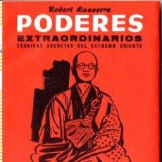 Libros de segunda mano: LASSERRE . PODERES EXTRAORDINARIOS - TÉCNICAS SECRETAS DEL EXTREMO ORIENTE (IBERIA, 1971). Lote 58331823