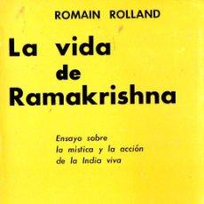 Libros de segunda mano: ROMAIN ROLLAND : LA VIDA DE RAMAKRISHNA (KIER, 1976). Lote 58331922