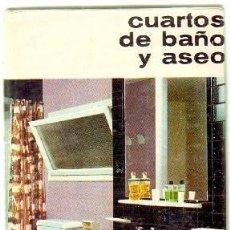 Libros de segunda mano: CUARTOS DE BAÑO Y ASEO. BIBLIOTECA CEAC SOBRE DECORACION MODERNA. Nº 6. A-CARP-124. Lote 58334100