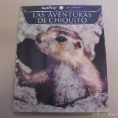 Libros de segunda mano: NATURALEZA Y SUS MARAVILLAS 1 - AVENTURAS DE CHIQUITO - WALT DISNEY - GAISA 1970. Lote 58341711