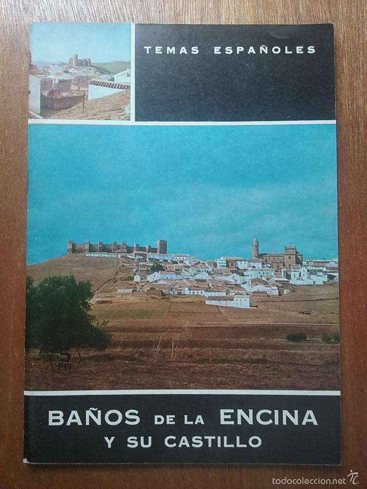BAÑOS DE LA ENCINA Y SU CASTILLO, TEMAS ESPAÑOLES 451, JUAN MUÑOZ COBO, 1969 (Libros de Segunda Mano - Historia - Otros)