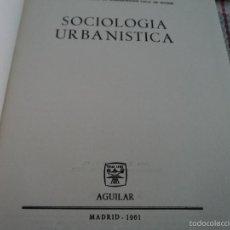 Libros de segunda mano: SOCIOLOGIA URBANISTICA GABRIEL ALOMAR 1961. Lote 58367752