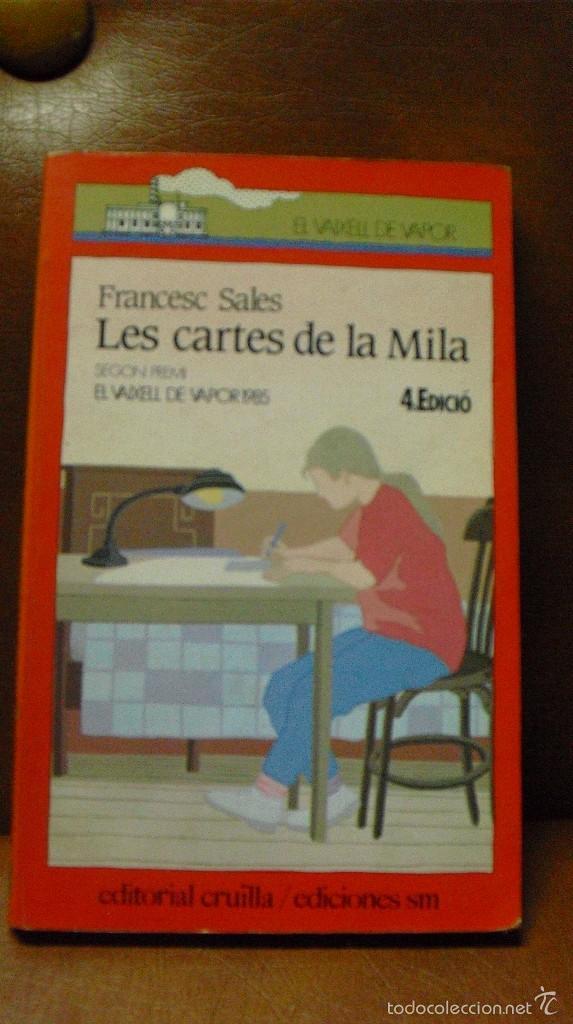 LIBRO/LLIBRE: EL VAIXELL DE VAPOR Nº 20 .- LES CARTES DE LA MILA DE FRANCESC SALES (Libros de Segunda Mano - Literatura Infantil y Juvenil - Otros)
