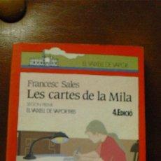 Libros de segunda mano: LIBRO/LLIBRE: EL VAIXELL DE VAPOR Nº 20 .- LES CARTES DE LA MILA DE FRANCESC SALES. Lote 58372237