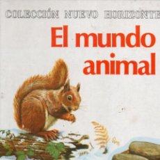Libros de segunda mano: EL MUNDO ANIMAL - NUEVO HORIZONTE MOLINO, 1978 - COMO NUEVO. Lote 58373779