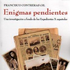 Libros de segunda mano: ENIGMAS PEDIENTES. - FRANCISCO CONTRERAS GIL . Lote 58376637