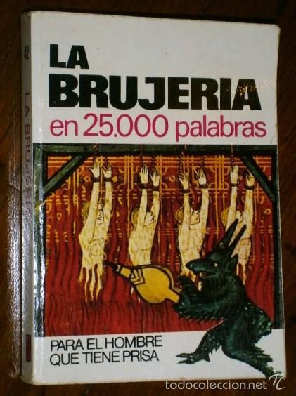 LA BRUJERÍA EN 25000 PALABRAS POR IGNACIO ROGER DE ED. BRUGUERA EN BARCELONA 1974 1ª EDICIÓN (Libros de Segunda Mano - Parapsicología y Esoterismo - Otros)
