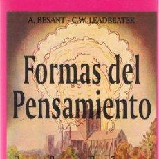 Libros de segunda mano: FORMAS DEL PENSAMIENTO A. BESANT & C.W. LEADBEATER. Lote 58406755