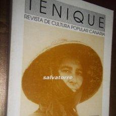 Libros de segunda mano: TENIQUE. CULTURA POPULAR CANARIA. Nª 3 1995. DIFICIL.. Lote 58416286