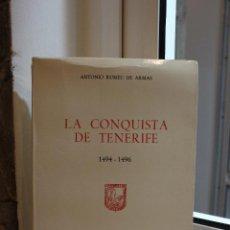 Libros de segunda mano: LA CONQUISTA DE TENERIFE 1494-1496, ANTONIO RUMEU DE ARMAS. CON MAPAS DESPLEGABLES. CANARIAS 1975. Lote 58444047