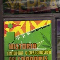 Libros de segunda mano: HISTORIA CONOCIDA O DESCONOCIDA DEL CANNABIS, ISIDORO MARIN GUTIERREZ,YERBA EXTRA PRECINTADO. Lote 58454112