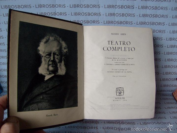 Libros de segunda mano: IBSEN - TEATRO COMPLETO . AGUILAR - OBRAS ETERNAS - Foto 4 - 58473786