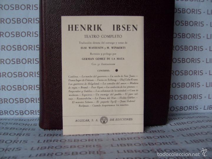 Libros de segunda mano: IBSEN - TEATRO COMPLETO . AGUILAR - OBRAS ETERNAS - Foto 6 - 58473786