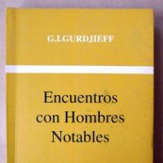 Libri di seconda mano: ENCUENTROS CON HOMBRES NOTABLES. G.I.GURDJIEFF. EDIT. GANESHA. CARACAS, 1995. Lote 58488116