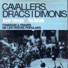 Libros de segunda mano: FÀBREGAS / BARCELÓ : CAVALLERS, DRACS I DIMONIS (ABADIA DE MONTSERRAT, 1976). Lote 58494868