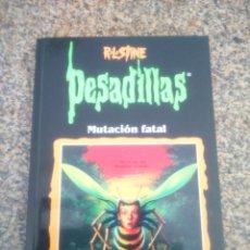 Libros de segunda mano: PESADILLAS - MUTACION FATAL -- R. L. STINE -- EDICIONES B - 1998 --. Lote 58515074